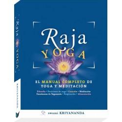 RAJA YOGA. EL MANUAL COMPLETO DE YOGA Y MEDITACIÓN